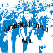 Cantores de América Latina Vol. 9 de Various Artists