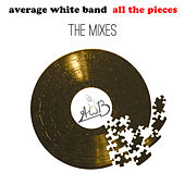 All the Pieces - The Mixes de Average White Band
