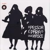 A Pessoa É Para O Que Nasce von Various Artists