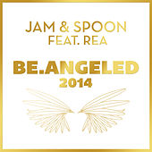 Be.Angeled 2014 von Jam & Spoon