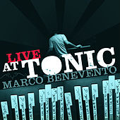 Live At Tonic by Marco Benevento