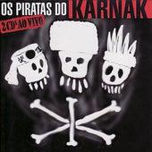 Os Piratas do Karnak - Ao Vivo de Karnak