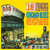 18 Tracks from the Film Chicago Blues de Various Artists