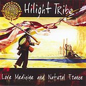 Love Medicine & Natural Trance de Hilight Tribe