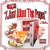 I Just Want the Paper (feat. Mowett) de Blood Raw