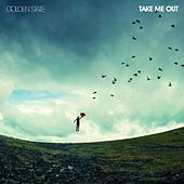 Take Me Out by Golden State