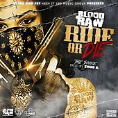 Ride or Die (feat. Mowett) de Blood Raw