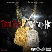 Pray for Me de Blood Raw