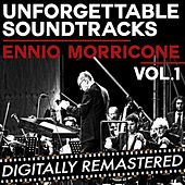 Unforgettable Soundtracks - Vol. 1 by Ennio Morricone