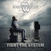 Fight the System de Massive Wagons