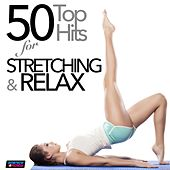 50 Top Hits for Stretching and Relax (Unmixed Workout Fitness Hits for Stretching & Relax) von Various Artists