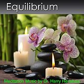 Equilibrium by Dr. Harry Henshaw