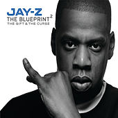 The Blueprint 2 The Gift & The Curse by JAY-Z