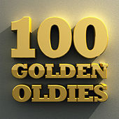 100 Golden Oldies by Various Artists