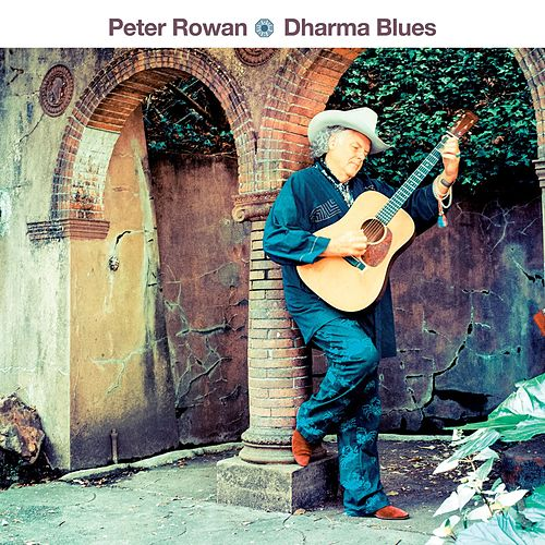 Dharma Blues by Peter Rowan