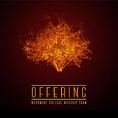Offering by Westmont College Worship Team