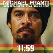 11:59 by Michael Franti