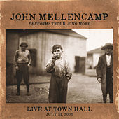 Performs Trouble No More Live At Town Hall de John Mellencamp