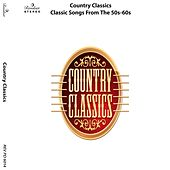 Country Classics: Classic Songs from the 50S-60S de Various Artists
