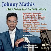 Johnny Mathis: Hits from the Velvet Voice by Johnny Mathis