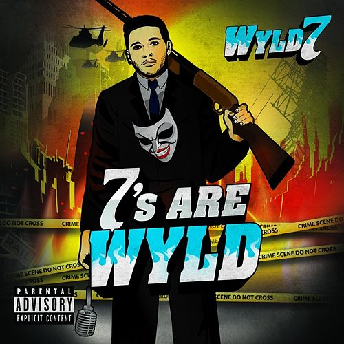 7s Are Wyld by Wyld 7