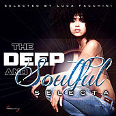 The Deep and Soulful Selecta von Various Artists