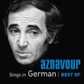 Aznavour Sings In German - Best Of de Charles Aznavour