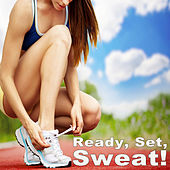 Ready, Set, Sweat! Running to the Max! von Various Artists