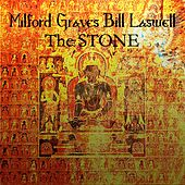 The Stone (Back In No Time) by Milford Graves