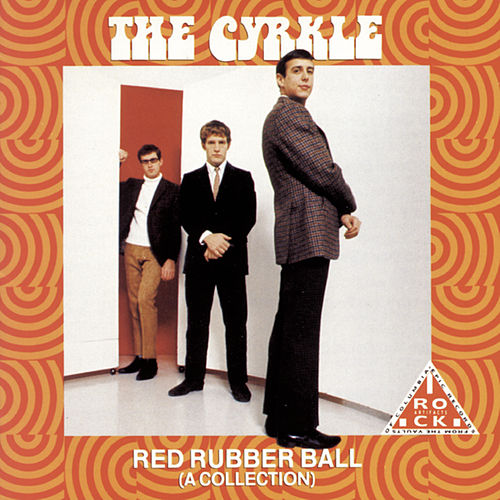 Red Rubber Ball by The Cyrkle