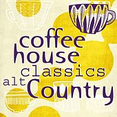 Coffee House Classics - Alt Country de Various Artists