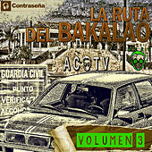 La Ruta Del Bakalao Vol. 3 by Various Artists