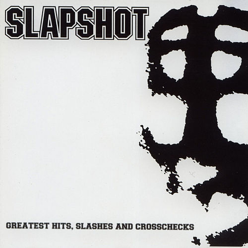 Greatest Hits, Slashes And Crosschecks by Slapshot