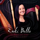 The Magic of the Harp de Enki Bello