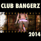 Club Bangerz by Various Artists