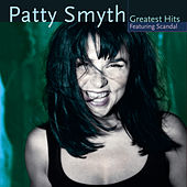 Patty Smyth's Greatest Hits Featuring Scandal de Patty Smyth