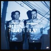 Run Slowly (Remixes) von Chopstick & Johnjon