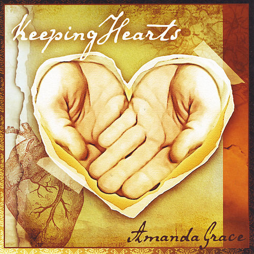 Keeping Hearts by Amanda Grace