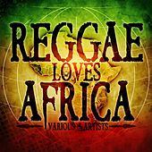 Reggae Loves Africa de Various Artists