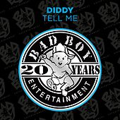 Tell Me by Puff Daddy