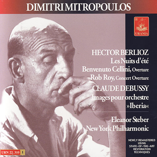 Berlioz: Melodies & Overtures - Debussy: Iberia by Eleanor Steber