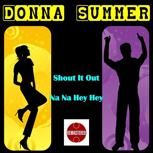 Shout It Out by Donna Summer
