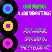 C'mon Everybody & More Unforgettables by Various Artists