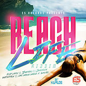 Beach Life Riddim by Various Artists