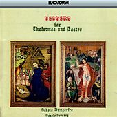 Polyphonic Vespers for Christmas And Easter von Schola Hungarica