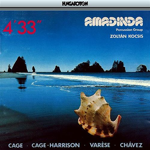 Cage: 4'33' / Varese: Ionisation / Chavez: Toccata by Various Artists