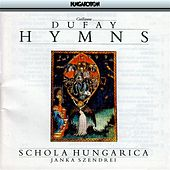 Dufay: Hymns With Introductory Plainchant From the Cambrai Antiphonal de Various Artists