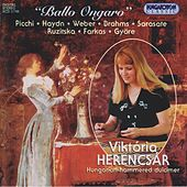 Picchi: Ballo Ongaro / Brahms: Hungarian Dances Nos. 1, 6, and 7  (Arr. for Cimbalom) by Viktoria Herencsar