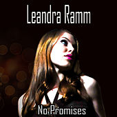 No Promises by Leandra Ramm