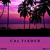 Lick, Latin and Latino de Cal Tjader